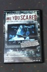 Are You Scared?, DVD, Horror