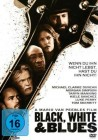 Black, White and Blues [DVD] OVP
