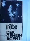 Der Geheim Agent  ...  Alfred Hitchcock - Klassiker !!!