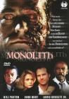 Monolith (Uncut / Bill Paxton / John Hurt / Louis Gossett Jr