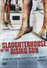 Slaughterhouse of the Rising Sun - OVP - Uncut