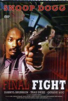 Final Fight - OVP - 91 Min - Snoop Dogg