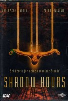 Shadow Hours - OVP - Peter Weller