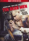 TEN DEAD MEN - UNCUT LIMITED EDITION - NEU & OVP