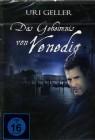 Uri Geller - Das Geheimnis von Venedig - OVP