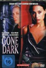 Gone Dark - OVP