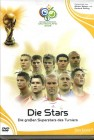 WM 2006: Die gro�en Superstars - OVP