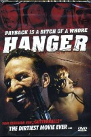 Hanger - Payback is a Bitch of a Whore - OVP