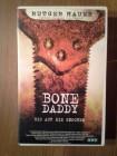 Bone Daddy-Bis auf die Knochen