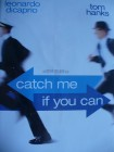 Catch me if you Can ... Leonardo DiCaprio, Tom Hanks