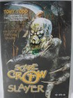 Scarecrow Slayer - Neuauflage The Crow - Tony Todd