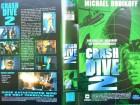 Crash Dive 2 ... Michael Dudikoff