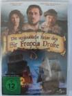 Die unglaubliche Reise des Sir Francis Drake - Seefahrer