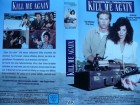 Kill Me Again ... Val Kilmer, Joanne Whalley - Kilmer