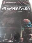 Neandertaler - Unser Vorfahre - Ereignis der Extraklasse