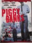 Piggy Banks - Menschen sind Sparschweine, schlachte sie