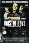 Bristol Boys - OVP