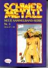 Schwer Metall Sammelband Serie Nr. 3 (Hefte 47 - 49) Comic