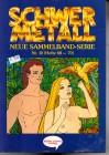 Schwer Metall Sammelband Serie Nr. 10  (Hefte 68-70) Comic