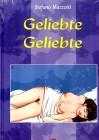 Geliebte geliebte - Stefano Mazzotti (Comic Buch)