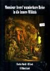 Monsieur Aver´s wunderbare Reise in die innere Wildnis Comic