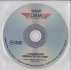 DBM Video - Unheimlich versaute Fotzen