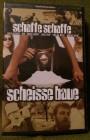 schaffe schaffe scheisse baue VHS