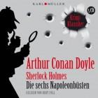 Sherlock Holmes - Die sechs Napoleobüsten Hörbuch