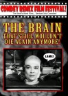 The Brain That Still Wouldn�t Die Again Anymore!,USA,NEU/OVP