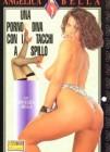 Angelica Bella Una Porno Diva con i tacchi a spillo
