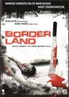Borderland - DVD - Uncut