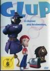 Glup - Ein Abenteuer ohne Verschwendung (Schuber/Kinderfilm)