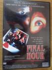 Final Hour - Directors cut - ungekürzte Fassung