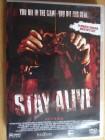 Stay Alive - Directors Cut 14 min länger - Uncut