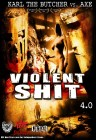 Violent Shit 4 [4.0] (deutsch/uncut) NEU+OVP