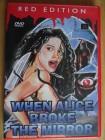 When Alice broke the Mirror - Red Edition