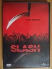 Slash - Es ist Erntezeit- Uncut