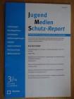 Jugend Medien Schutz Report - Juni 2004
