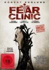 Fear Clinic - uncut Edition - NEU - OVP