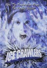 Ice Crawlers, USA, uncut, NEU/OVP
