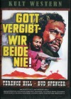 Gott vergibt - wir beide nie! (Uncut / T. Hill / B.Spencer)