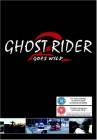 Ghost Rider Goes Wild (Ghost Rider 2) *UK-Fassung*Neu!*