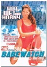 Babewatch #4 - Hot, wet and horny!!!!!