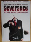 Severance - Special Edition im Pappschuber 2 DVD - uncut