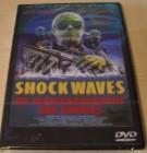 Shock Waves - Die Schreckensmacht der Zombies / Uncut DVD