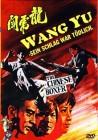Wang Yu - Sein Schlag war tödlich (kl. HB) (dt/uncut) NEU