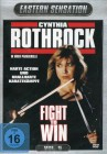 Cynthia Rothrock - Fight To Win (Uncut)