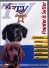 Pointer & Setter - Meister PETz TV *DVD*NEU* Ratgeber - Hund