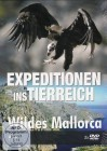 Expeditionen ins Tierreich: Wildes Mallorca *DVD*NEU*OVP*