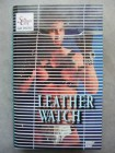 LEATHER WATCH    - VHS